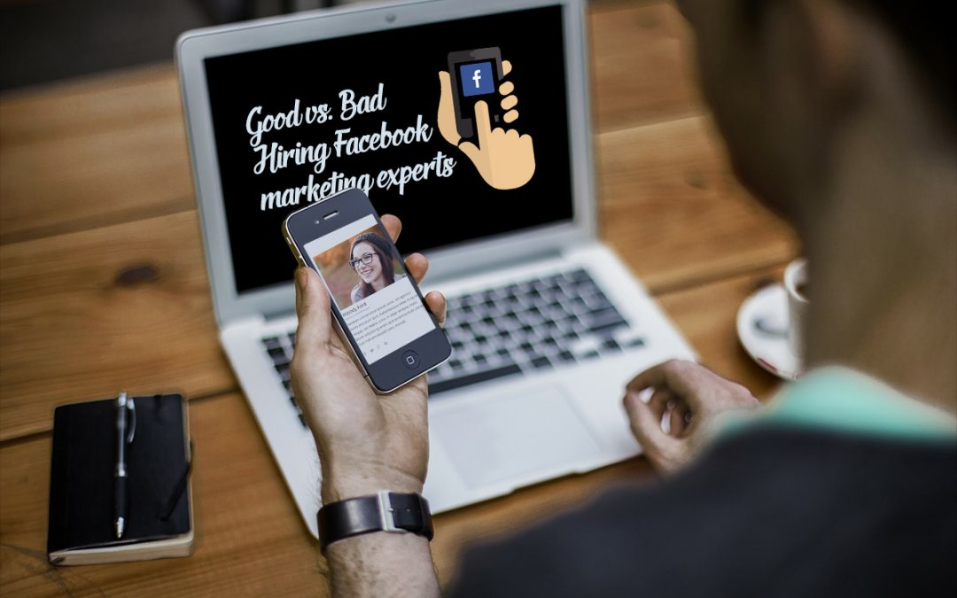 Read this before you hire a bad Facebook marketing expert