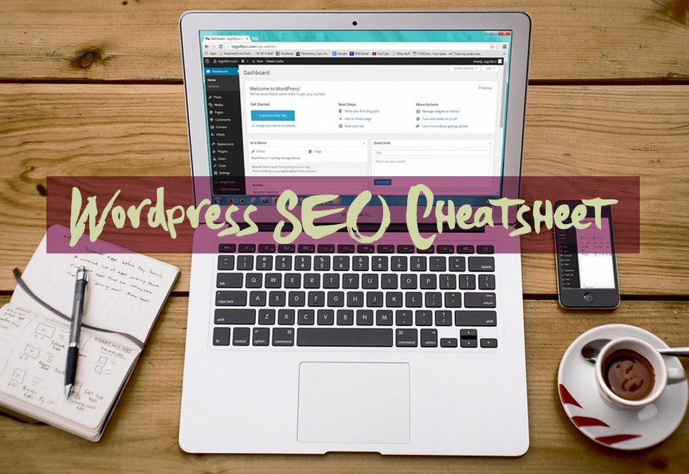 The Ultimate SEO Cheat Sheet for WordPress